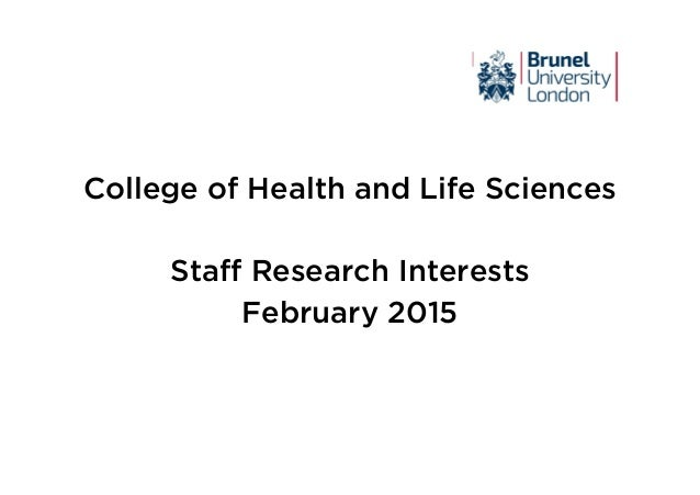 College of Health and Life Sciences Staff Research Interests February 2015