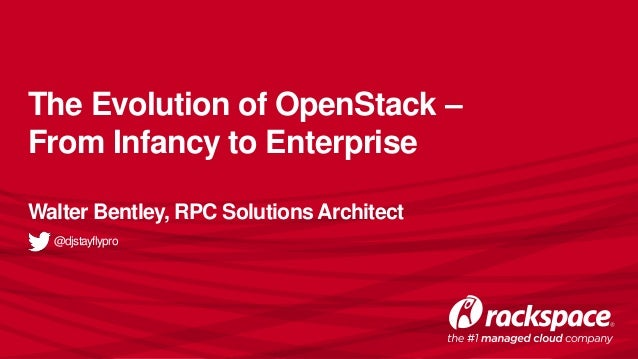 The Evolution of OpenStack – From Infancy to Enterprise
