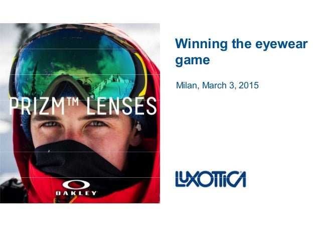 Luxottica FY14 Analyst & Investor presentation