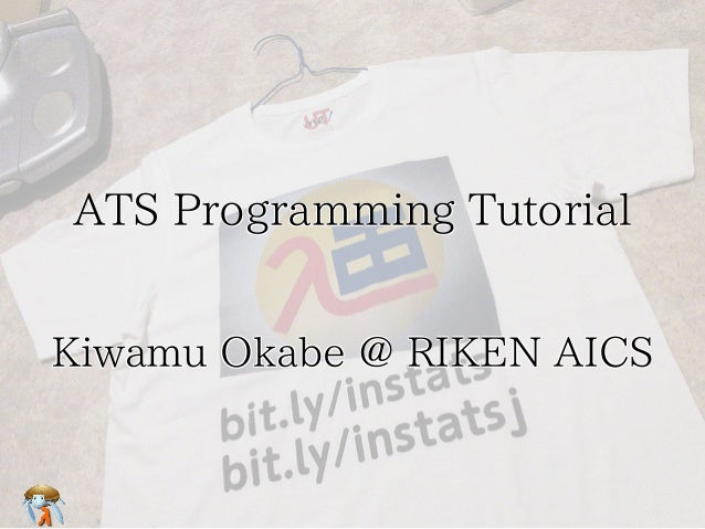 ATS Programming TutorialATS Programming TutorialATS Programming TutorialATS Programming TutorialATS Programming Tutorial K...
