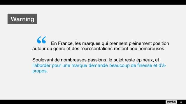 En France, les marques qui prennent pleinement position autour du genre et des représentations restent peu nombreuses. Sou...