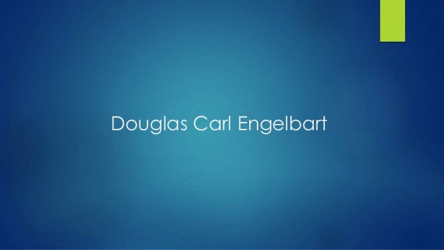 Douglas Carl Engelbart