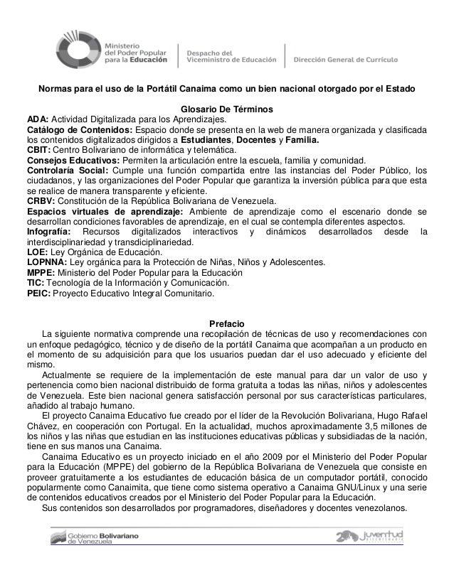 Normas para el uso de la Portátil Canaima como un bien nacional otorgado por el Estado Glosario De Términos ADA: Actividad...