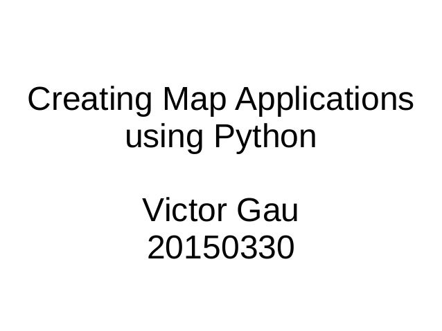 20150330 - victor gau - maps