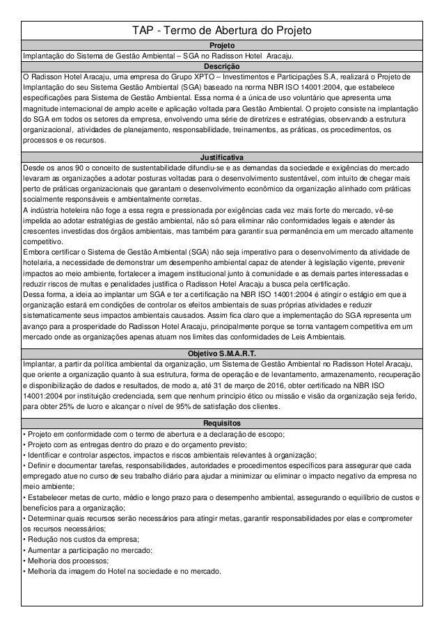 TAP - Termo de Abertura do Projeto Projeto Implantação do Sistema de Gestão Ambiental – SGA no Radisson Hotel Aracaju. Des...