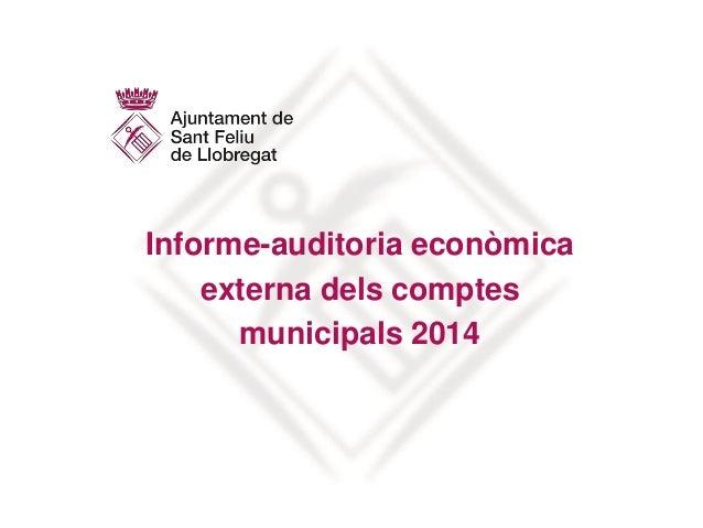 Informe-auditoria econòmica externa dels comptes municipals 2014