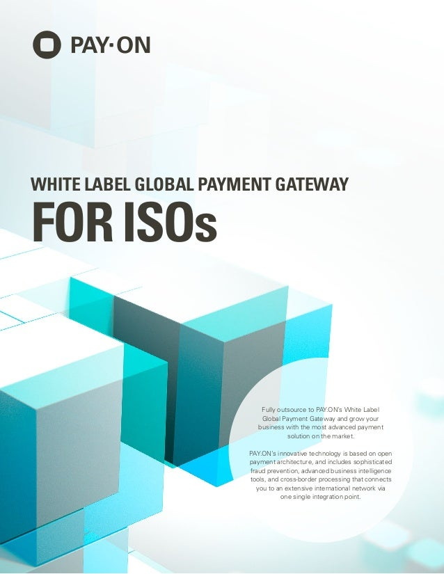 White label global payment gateway for ISOs