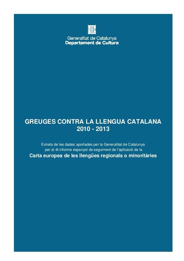 Greuges Contra La Llengua Catalana 2010 2013