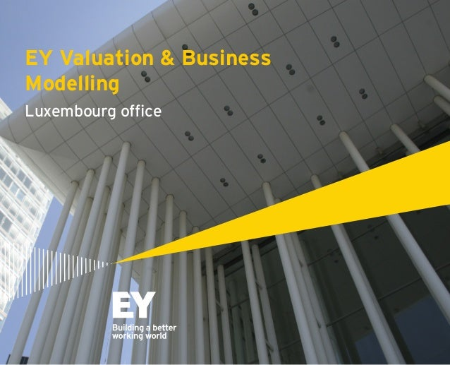 EY Valuation & Business Modelling Luxembourg office