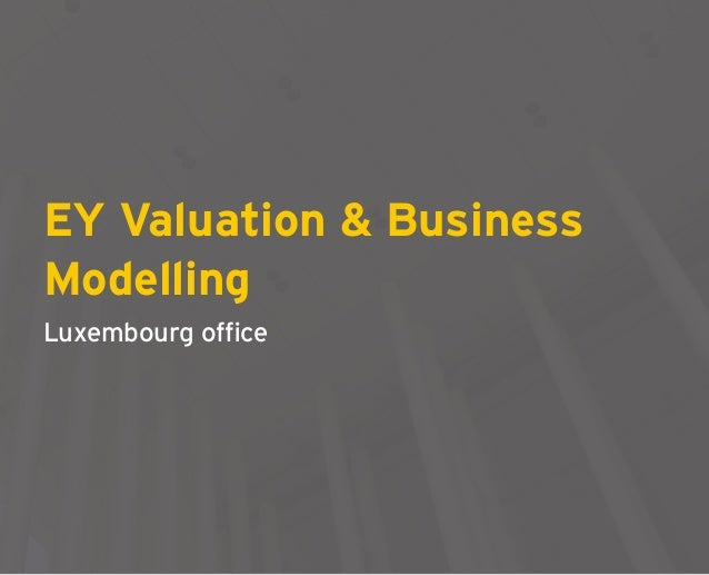 EY Valuation & Business Modelling - Luxembourg office Slide 3