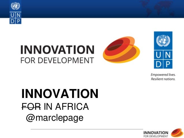 1 INNOVATION FOR IN AFRICA @marclepage