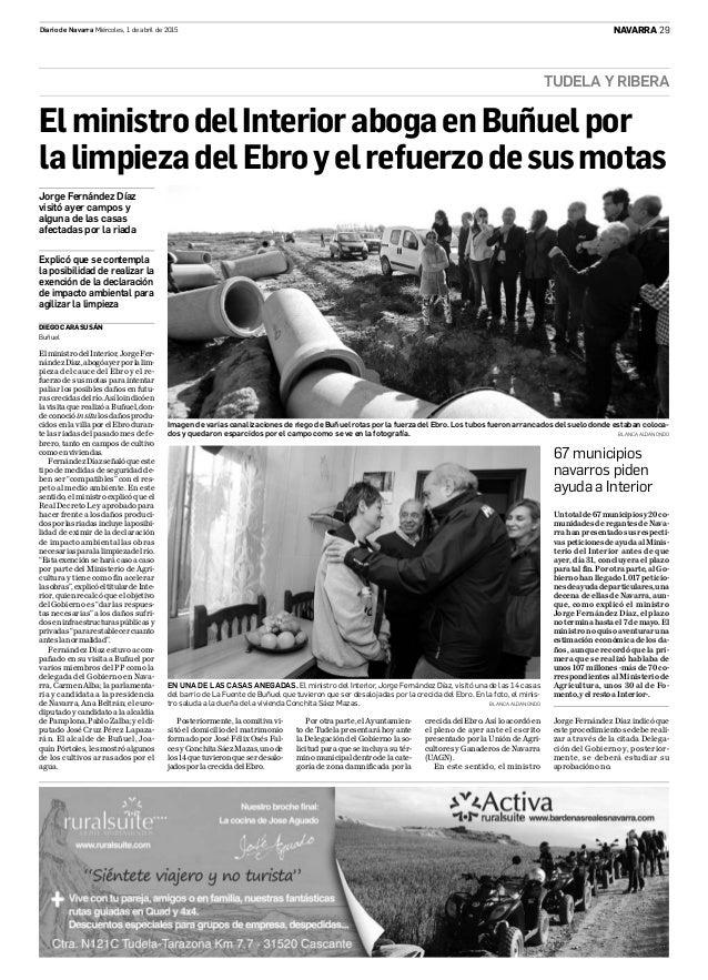 TUDELA Y RIBERA 29Diario de Navarra Miércoles, 1 de abril de 2015 NAVARRA EN UNA DE LAS CASAS ANEGADAS. El ministro del In...