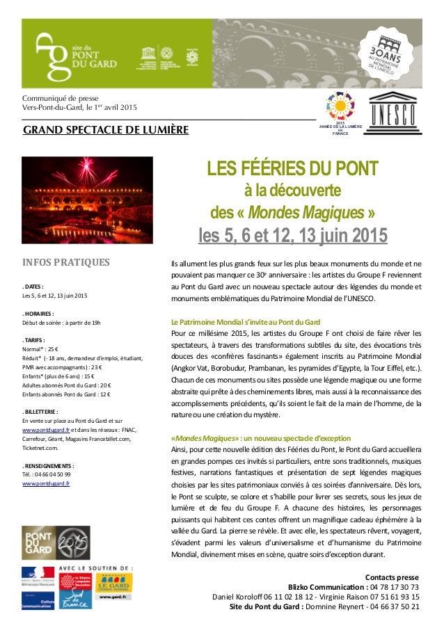 [1] A Communiqué de presse Vers-Pont-du-Gard, le 1er avril 2015 INFOS  PRATIQUES .  DATES  : Les  5,  6  et  ...