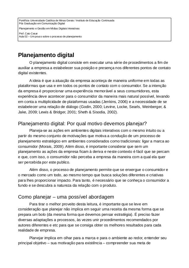 Pontifícia Universidade Católica de Minas Gerais / Instituto de Educação Continuada Pós Graduação em Comunicação Digital P...
