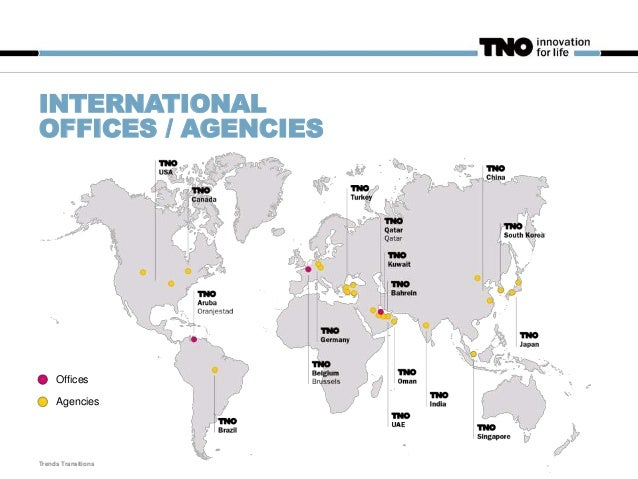 THE POWER OF TNO FROM IDEA TO INNOVATION Trends Transitions