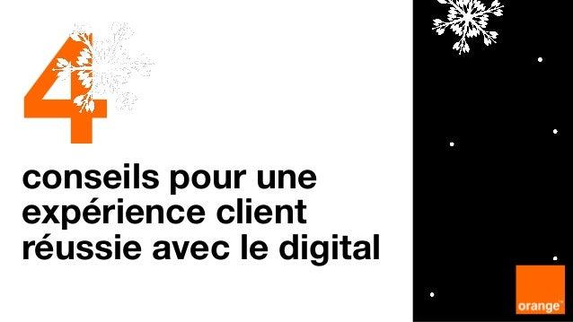 4conseils pour une expérience client réussie avec le digital