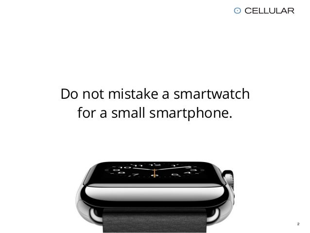 Apple Watch / Smartwatch UX: 7 Guidelines for greater Apps Slide 2