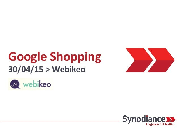Google Shopping 30/04/15 > Webikeo