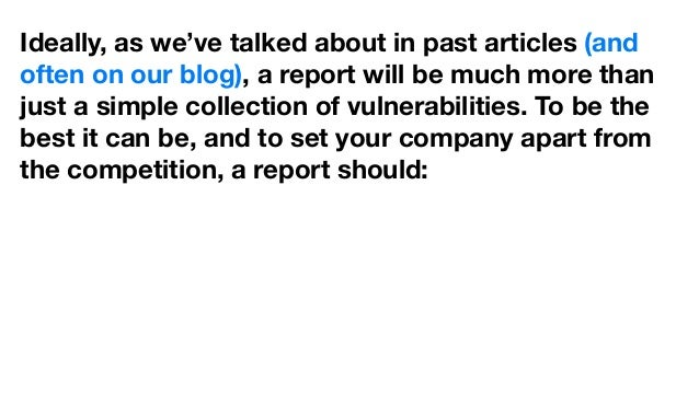 Ideally, as we've talked about in past articles (and often on our blog), a report will be much more than just a simple col...