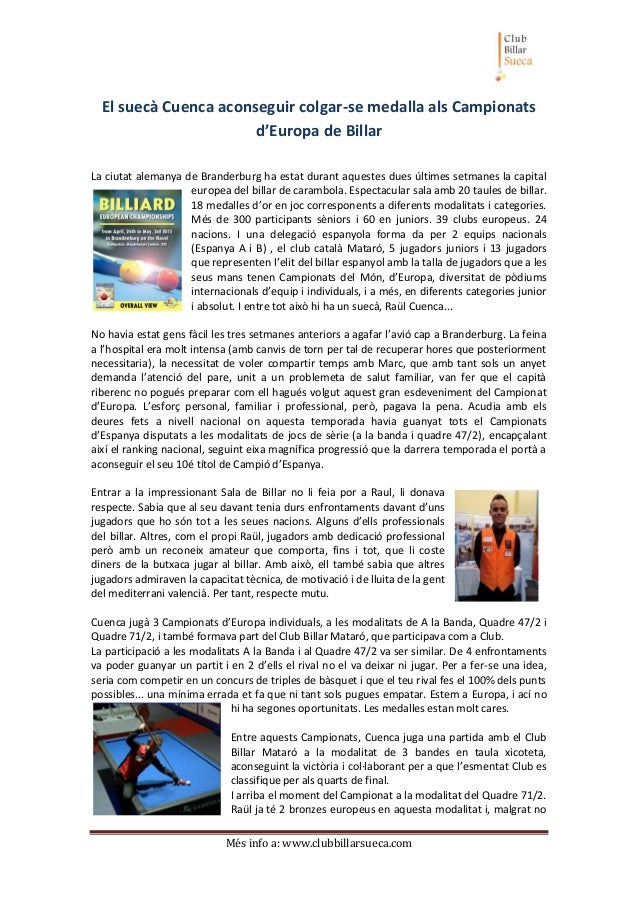 Més info a: www.clubbillarsueca.com El suecà Cuenca aconseguir colgar-se medalla als Campionats d'Europa de Billar La ciut...