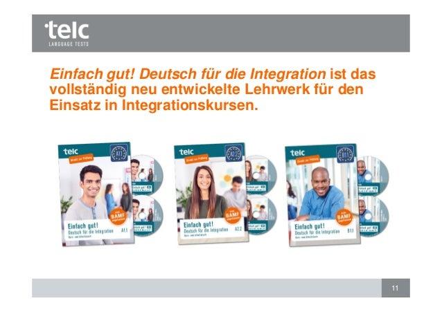 Einfach gut! Deutsch für die Integration ist das vollständig neu entwickelte Lehrwerk für den Einsatz in Integrationskurse...