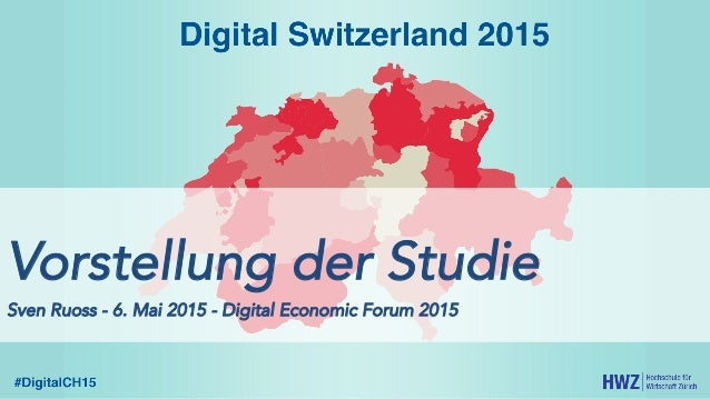 Vorstellung der Studie Sven Ruoss - 6. Mai 2015 - Digital Economic Forum 2015