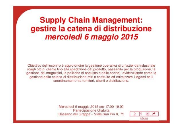 supply chain management la gestione di processi di fornitura e distribuzione