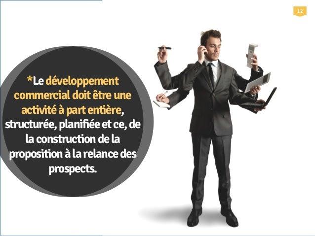 Focus&:&Prospects& Sources : Portail des PME www.portail-des-pme.fr Quelques chiffres sur les prospects  13'