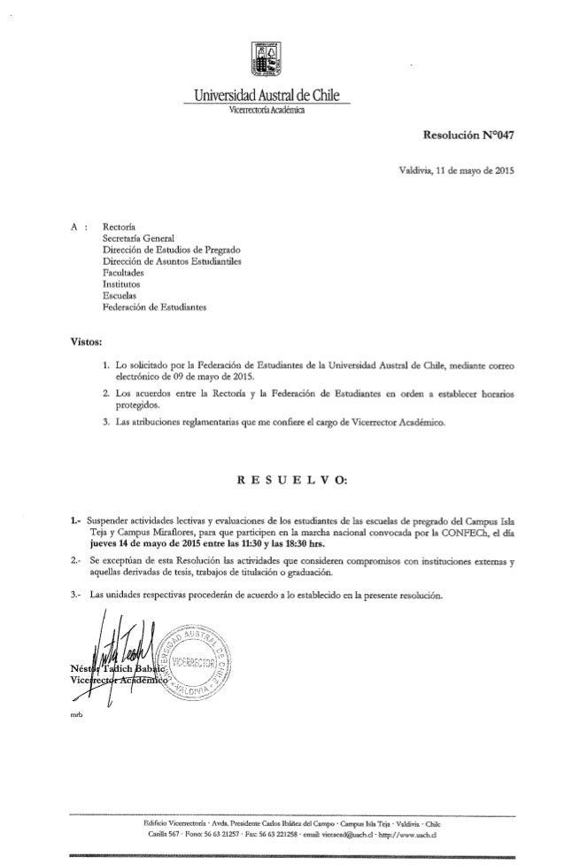 Universidad Austral de Chile  Vicerrectoría Académica  Resolución N°047  Valdivia,  11 de mayo de 2015  A z Rectoría Secre...