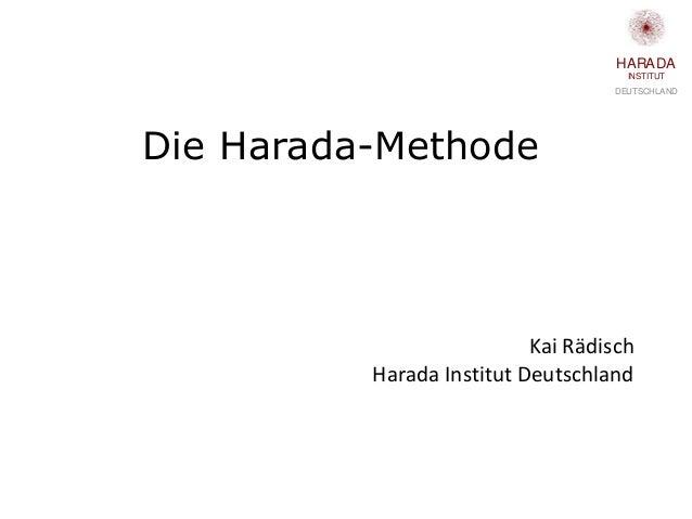DEUTSCHLAND INSTITUT HARADA Kai Rädisch Harada Institut Deutschland Die Harada-Methode