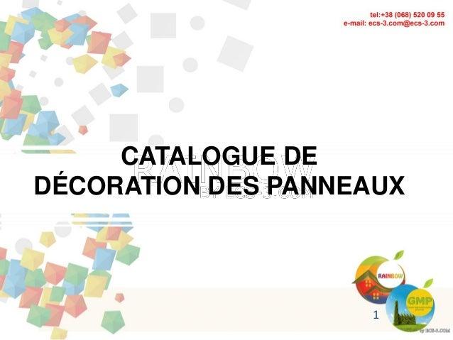 1 CATALOGUE DE DÉCORATION DES PANNEAUX