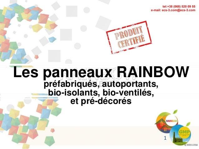 Les panneaux RAINBOW préfabriqués, autoportants, bio-isolants, bio-ventilés, et pré-décorés 1