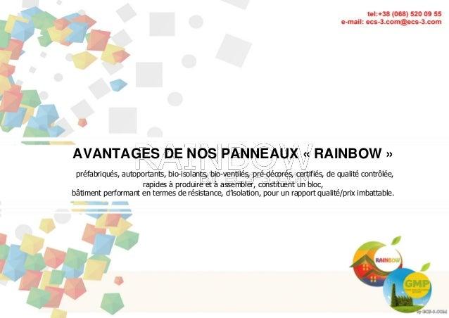 STRATÉGIE DÉTAILLÉE STRATÉGIE DÉTAILLÉE 2014 ECS-3.COM/RAPHAEL PETIT 1 AVANTAGES DE NOS PANNEAUX « RAINBOW » préfabriqués,...