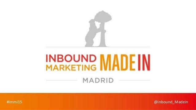 #immi15 @inbound_Madein