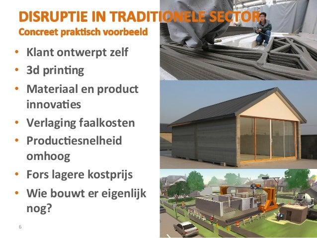 • Klant  ontwerpt  zelf   • 3d  prinJng   • Materiaal  en  product     innovaJes   • Verlaging  ...
