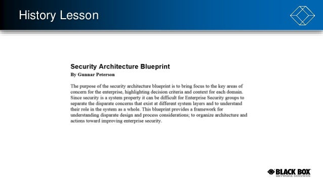 Does anyone remember enterprise security architecture history lesson 7 malvernweather Choice Image