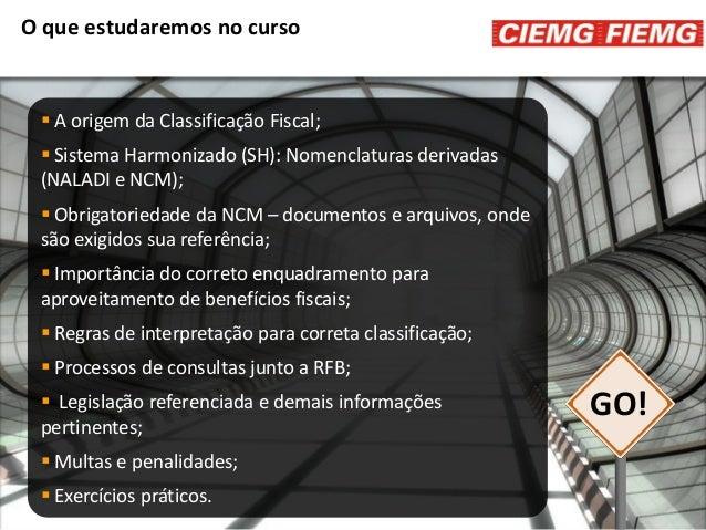 Palestra | Classificação Fiscal de Mercadorias Slide 2