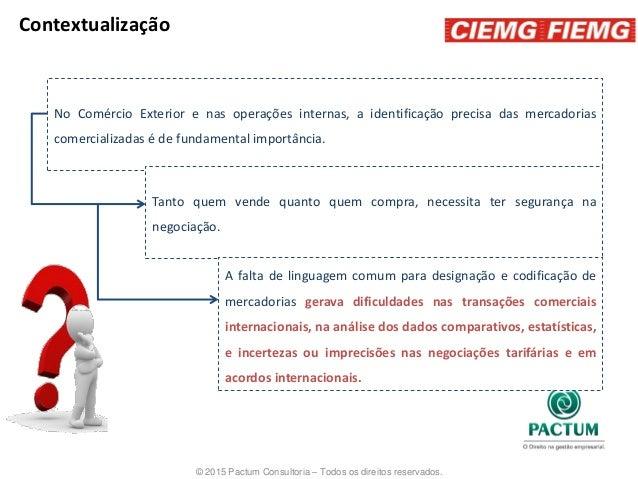 Palestra | Classificação Fiscal de Mercadorias Slide 3