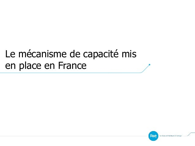 Le mécanisme de capacité mis en place en France