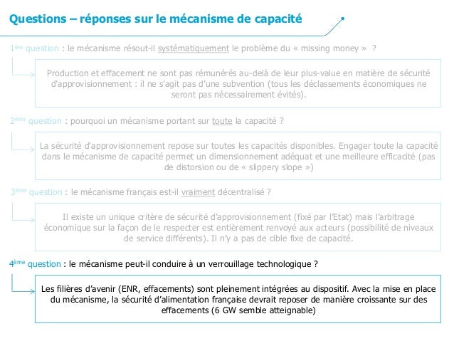 3ème question : le mécanisme français est-il vraiment décentralisé ? Il existe un unique critère de sécurité d'approvision...