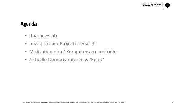 Newsstream 3.0 – Big-Data-Infrastruktur für Journalisten Slide 2
