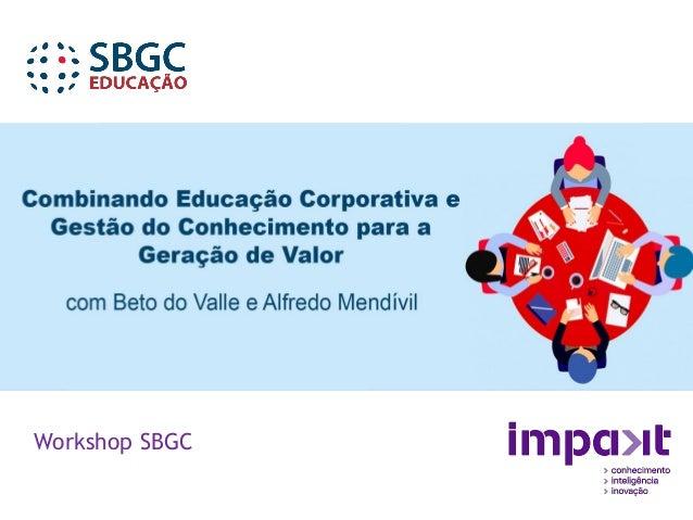 Workshop SBGC