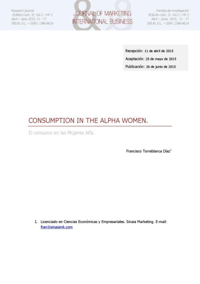 Consumption in the Alpha Women