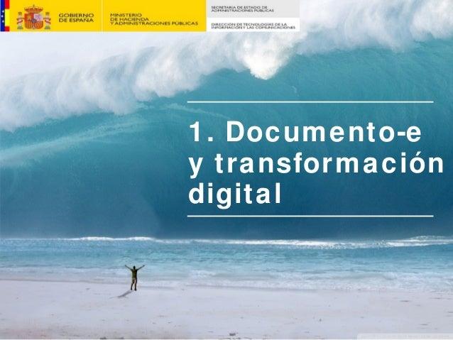 1. Documento-e y transformación digital