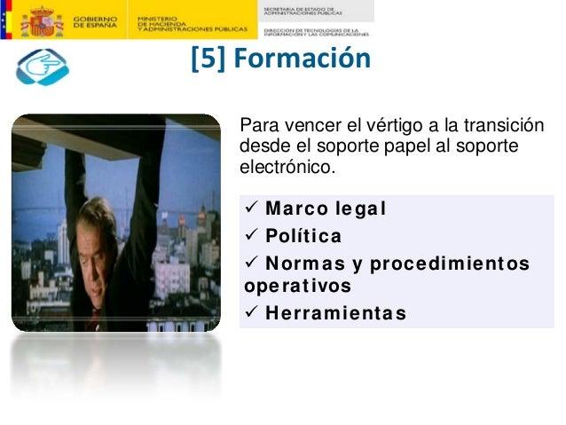 [5]Formación Marco legal Política Normas y procedimientos operativos Herramientas Para vencer el vértigo a la transición ...
