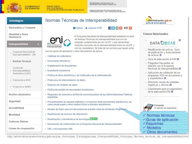 http://administracionelectronica.gob.es/pae_Home/pae_Estrategias/pae_Interoperabilidad_Inicio/pae_Normas_tecnicas_de_inter...