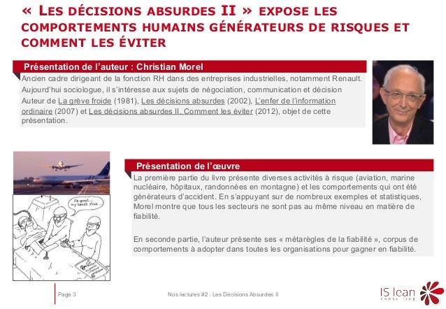 Page 3 Nos lectures #2 : Les Décisions Absurdes II « LES DÉCISIONS ABSURDES II » EXPOSE LES COMPORTEMENTS HUMAINS GÉNÉRATE...