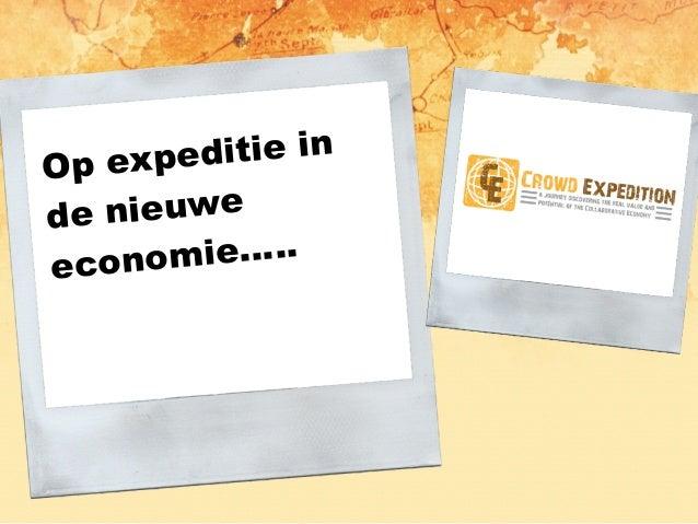and now... Op expeditie in de nieuwe economie…..