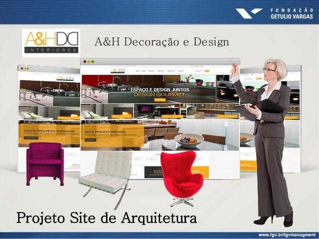 A&H Decoração e Design Projeto Site de Arquitetura