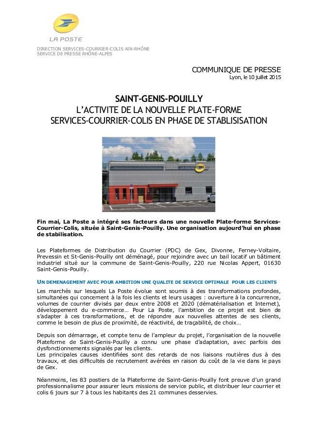 DIRECTION SERVICES-COURRIER-COLIS AIN-RHÔNE SERVICE DE PRESSE RHÔNE-ALPES COMMUNIQUE DE PRESSE Lyon, le 10 juillet 2015 SA...